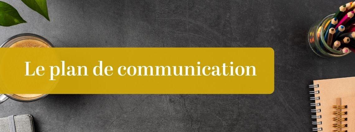 Qu'est-ce que le plan de communication ?